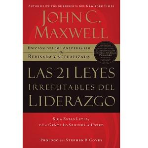 Las 21 leyes irrefutables del liderazgo http://EnriqueReanio.com | Enrique Reaño